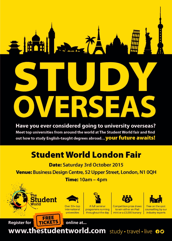 Free Tickets Available For Students To >> Student World London Study Overseas Fair Saturday 3 October 2015